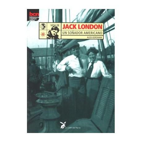 Jack London. Un soñador americano