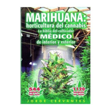 Marihuana: horticultura del cannabis