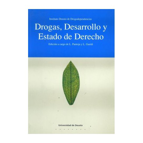 Drogas, desarrollo y Estado de Derecho