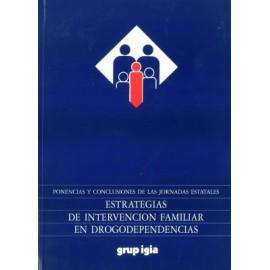 Estrategias de intervención familiar en drogodependencias
