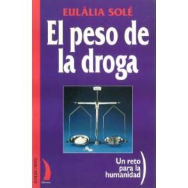 El peso de la droga