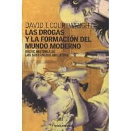 Las drogas y la formación del mundo moderno