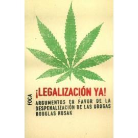 ¡Legalización ya!