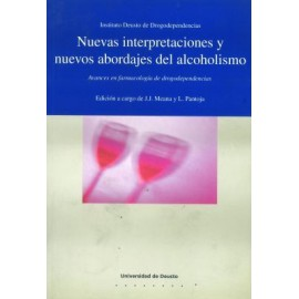 Nuevas interpretaciones y nuevos abordajes del alcoholismo