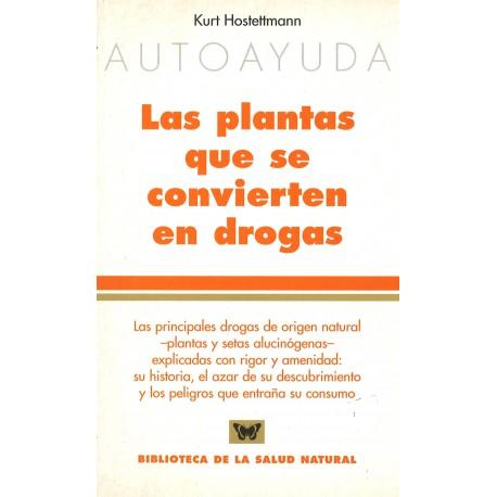 Plantas que se convierten en drogas