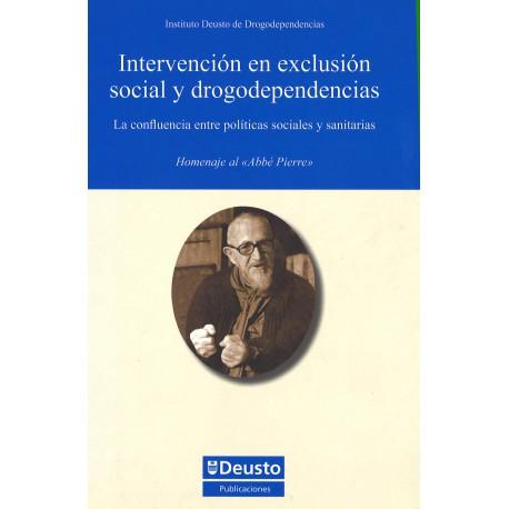 Intervención en exclusión social y drogodependencias: la confluencia entre políticas sociales y sanitarias