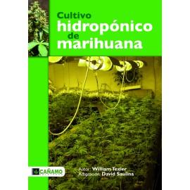 Cultivo hidropónico de marihuana