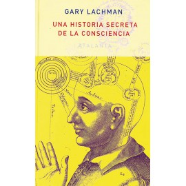 Una historia secreta de la consciencia