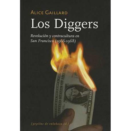 Los 'diggers'. Revolución y contracultura en San Francisco (1966-1968)