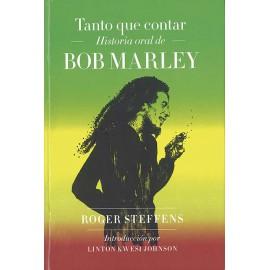 Tanto que contar. Historia oral de Bob Marley