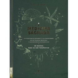 Medicina sagrada: un viaje...