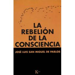 La rebelión de la consciencia