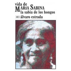 Vida de María Sabina. La...